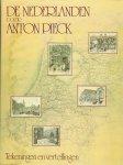 Pieck, Anton - De Nederlanden - tekeningen en vertellingen