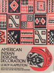 Appleton, Le Roy H. - American Indian design & decoration (with over 700 illustrations from the entire Western hemisphere)