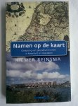 Reinsma, Riemer - Namen op de kaart / oorsprong van geografische namen in Nederland en Vlaanderen