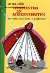 Coillie, Jan van - Leesbeesten en boekenfeesten. Hoe werken (met) kinder- en jeugdboeken?