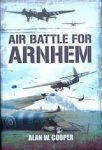 Cooper, A.W. - Airbattle for Arnhem
