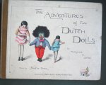 "Upton, Bertha and Upton, Florence K. (ills.) - The Adventures of two Dutch Dolls and a ""Golliwogg"""