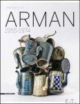 Celant Germano - ARMAN 1955-1974