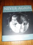 Gilbert, Martin - Never again. A history of the Holocaust
