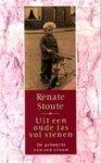 Renate Stoute - Uit een oude jas vol stenen de geboorte van een vrouw