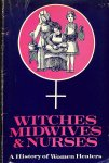 Ehrenreich, Barbara, English, Deirdre - Witches, Midwives and Nurses: History of Women Healers