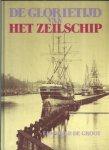 Groot, Edward P. de - De Glorietijd van het zeilschip