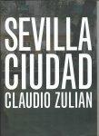 Zulian, Claudio - Sevilla Ciudad. 3 x 2 Lugares de imagines compartidas.