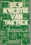 Beek, Marjan van - Een kwestie van taktiek. Leesboek over aktie en andere zaken.