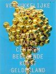 N.A. (ds1370A) - Verrukkelijke Koorts, Zeven Jaren centrum beeldende kunst Gelderland
