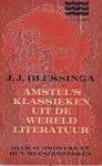 Blessinga, J.J. - Amstel's klassieken uit de wereldliteratuur. Over schrijvers en hun meesterwerken