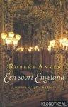 Anker, Robert - Een soort Engeland