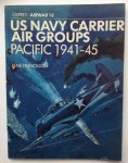 Francillon, R.J. - US Navy Carrier Air Groups, Pacific, 41-45