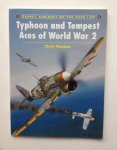 Thomas, C. - Typhoon and Tempest Aces of World War 2.