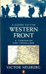 Neuburg, Victor - A guide to the western front / A companion for travellers