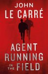 john le carre - Agent Running in the Field
