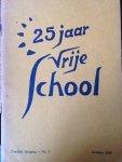 Redactie - 25 Jaar Vrije School