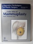 by Paul K. McKissock - Color Atlas of Mammaplasty (Operative Techniques in Plastic Surgery)