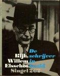 Elsschot, Willem - Kijk, Willem Elsschot - De schrijver in beeld - Singel 262