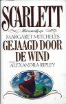Ripley, Alexandra - SCARLETT - HET VERVOLG OP GEJAAGD DOOR DE WIND