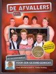 Vocking, Yneke (ds1295) - De afvallers XXL. Dé succesformule voor een gezond gewicht