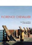 Chevallier; Lucile Encreve - Florence Chevallier, Les fleurs, le chien et les pecheurs