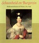 Gerbert Frodl, Günther Düriegl, Sabine Grabner - Schoonheid en Burgerzin Biedermeierkunst uit Wenen 1815-1848