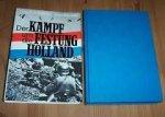 Beekman ; Kurowski - Der Kampf um die Festung Holland (mei 1940)