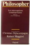 DELACAMPAGNE, CHRISTIAN & ROBERT MAGGIORI (eds.) - Philosopher. Les interrogations contemporaines. Matériaux pour un enseignement.