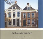 Tichelaar, Pieter Jan - Tichelaarhuizen en de bewoners 1699-2009