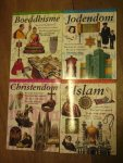 Ganeri, A.; Martell, H.M.; Morris, N.; Senker, C. - De Wereld van het Geloof (Boeddhisme, Christendom, Islam, Jodendom) 4 boeken