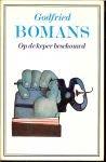 Bomans, Godfried - Op  de keper beschouwd