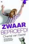 Chantal van Gastel, Chantal van Gastel - Zwaar beproefd !