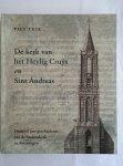 TUIK, Piet - De kerk van het Heylig Cruys en Sint Andreas. Duizend jaar geschiedenis van de Andrieskerk in Amerongen