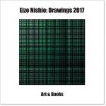 Nishio, Eizo - Eizo Nishio Drawings 2017