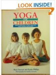Stewart, Mary and Phillips, Kathy - yoga for children, simple exercises to help children grow strong and supple