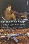 Kamp, Rende van de. - Soldaat voor een ander 2  / Nederlands in vreemde krijgsdienst