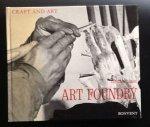 Hauser, Christian - Art Foundry   (serie Craft  Art no 3 )