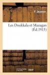 JEANNIN P - Les Doukkala et Mazagan (Histoire)