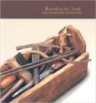 Bullard ( foreword ) - Raised To The Trade: Creole Building Arts of New Orleans Paperback