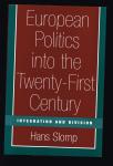 Slomp, Hans - European Politics into the Twenty-First Century