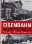 Weltner, M - Eisenbahn im Dritten Reich