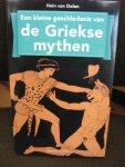 Dolen, Hein van - Een kleine geschiedenis van de Griekse mythen.