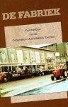 Werkgroep Historische Vereniging Zweeloo - De fabriek Geschiedenis van de Coöperatieve Zuivelfabriek Zweeloo