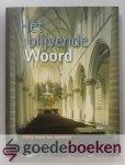 Haar/J. de Koning/L.M.P. Scholten (eindredactie), Ds. J. van der - Het blijvende Woord, deel 3 --- Plaatsen waar, en predikanten door wie dit Woord is verkondigd.