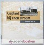 Neeleman (redactie), W. - Geplant bij enen stroom --- Gereformeerde Gemeente Krimpen aan den IJssel 1971 - 2001
