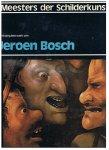 Dony, Mr. Frans LM (hoofdredactie) - Meesters der Schilderkunst - Het komplete werk van Jeroen Bosch