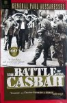 Paul Aussaresses - The Battle of the Casbah. Terrorism and Counter-Terrorism in Algeria 1955-1957
