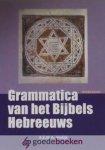 Vrolijk, A.E.M.A. - Grammatica van het Bijbels Hebreeuws, werkboek *nieuw*