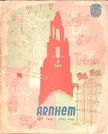 Gemeente Arnhem (uitg.) - De slag om Arnhem / The battle of Arnhem / La bataille d'Arnhem